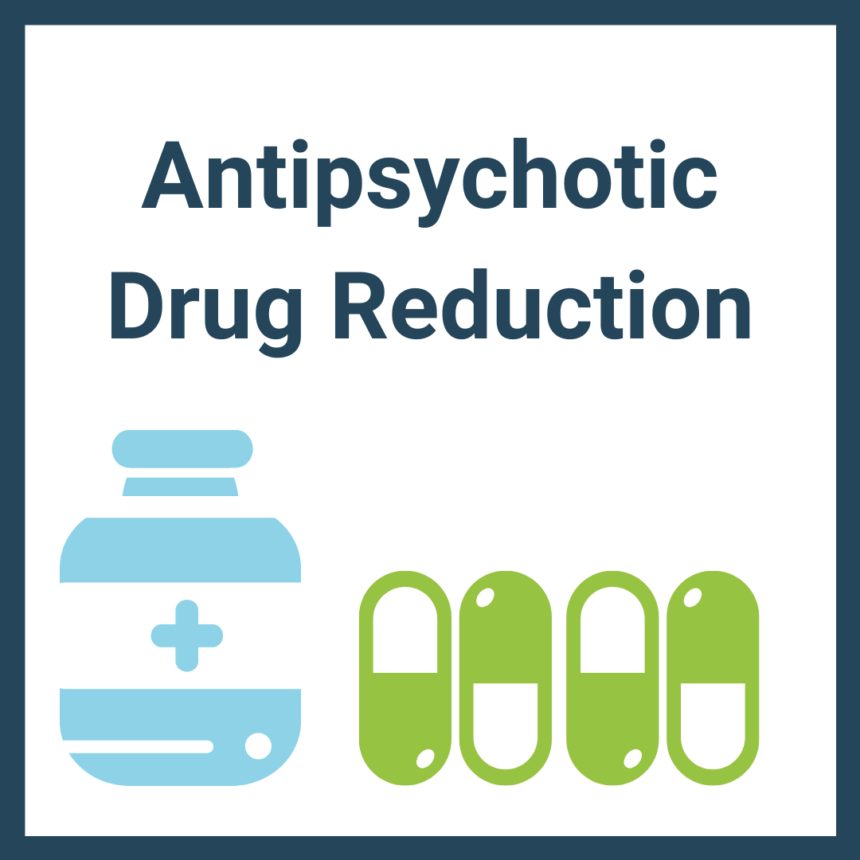 Anti-Psychotic Drug Reduction